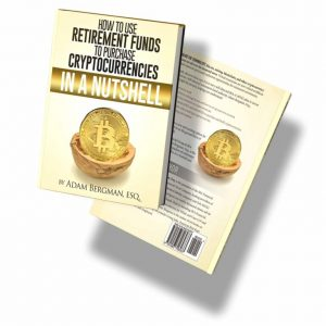 How to Use Retirement Funds to Purchase Cryptocurrencies in a Nutshell (2018)